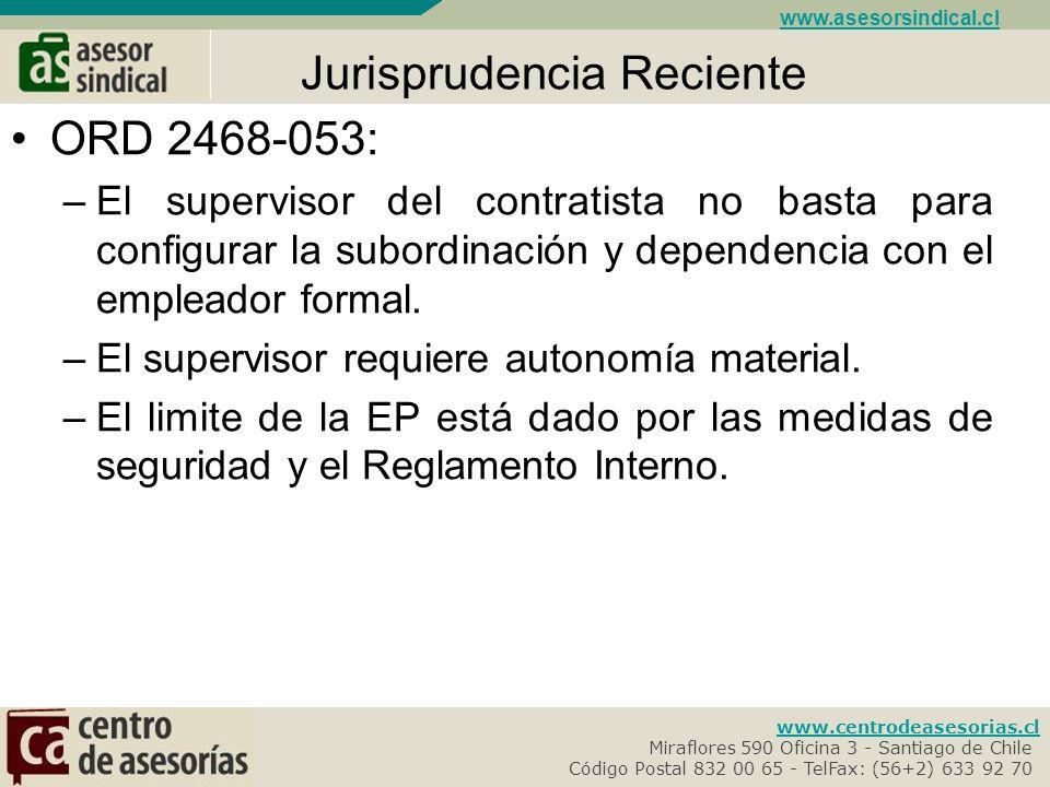 www.centrodeasesorias.cl Miraflores 590 Oficina 3 - Santiago de Chile- Código Postal 832 00 65 - TelFax: (56+2) 633 92 70- www.asesorsindical.cl Criterios Doctrinarios: Cumplimiento de horario Supervigilancia en el desempeño de las funciones.