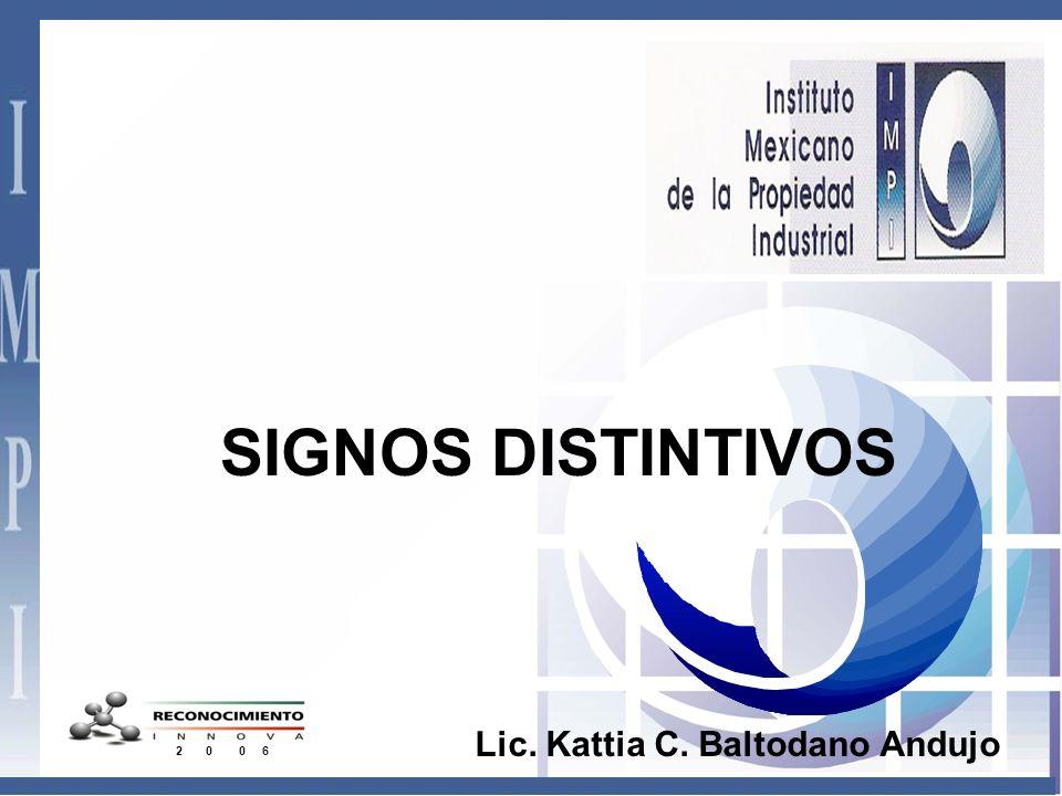 SIGNOS DISTINTIVOS 2 0 0 6 Lic. Kattia C. Baltodano Andujo