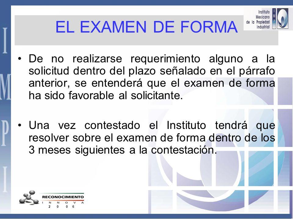 EL EXAMEN DE FORMA Art- 113 a 119 LPI El plazo de respuesta El Instituto contara con un plazo máximo de 4 meses, contado a partir de la presentación d