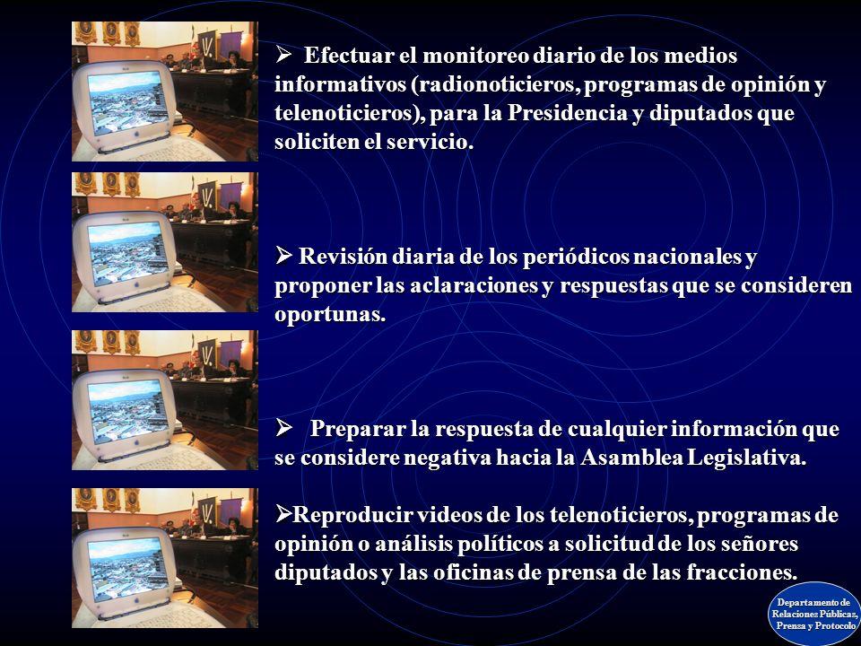 Unidad de monitoreo Departamento de Relaciones Públicas, Prensa y Protocolo Prensa y Protocolo