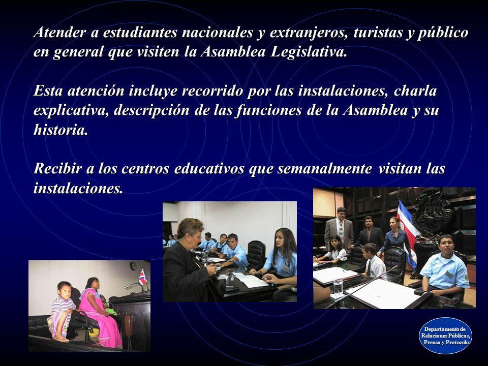Planificar y coordinar en el área de su especialidad los actos oficiales que se realicen en el país del Parlamento Latinoamericano, Centroamericano, E