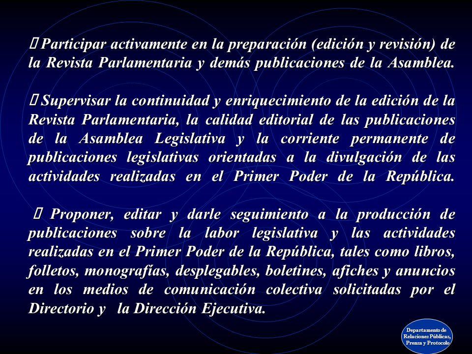 Unidad de publicaciones Departamento de Relaciones Públicas, Prensa y Protocolo Prensa y Protocolo