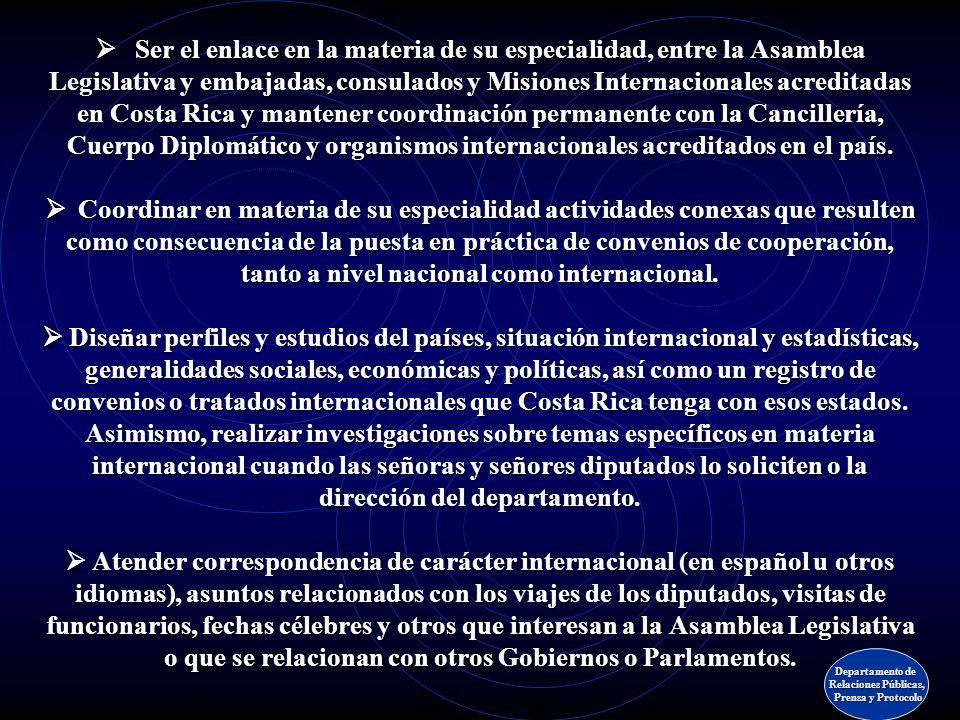 Unidad de Relaciones Internacionales Unidad de Relaciones Internacionales Departamento de Relaciones Públicas, Prensa y Protocolo Prensa y Protocolo