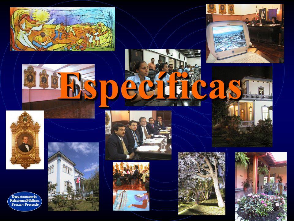 Específicas Específicas Departamento de Relaciones Públicas, Prensa y Protocolo Prensa y Protocolo