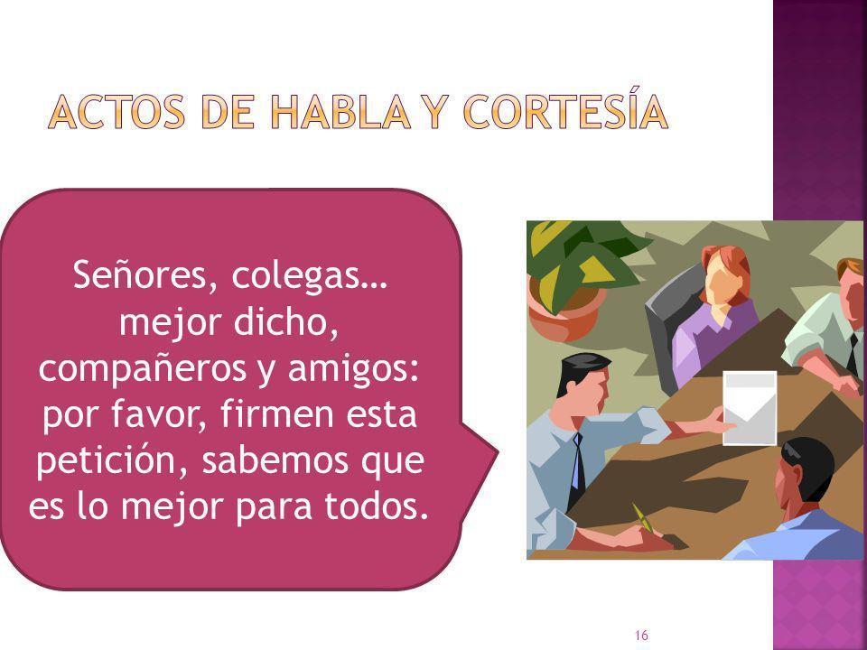 Acto de habla: pequeña institución social que tiende a economizar el costo inferencial de los intercambios lingüísticos. Clasificación de actos de hab