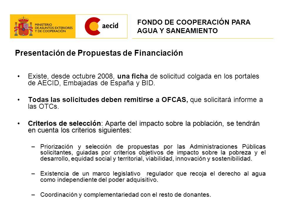 Presentación de Propuestas de Financiación Existe, desde octubre 2008, una ficha de solicitud colgada en los portales de AECID, Embajadas de España y