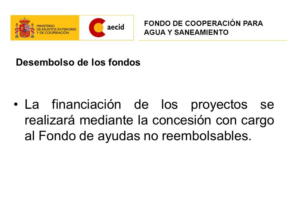 Desembolso de los fondos La financiación de los proyectos se realizará mediante la concesión con cargo al Fondo de ayudas no reembolsables. FONDO DE C