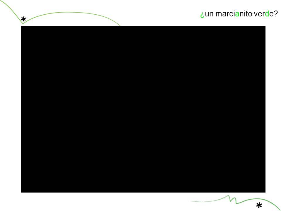 ¿un marcianito verde?