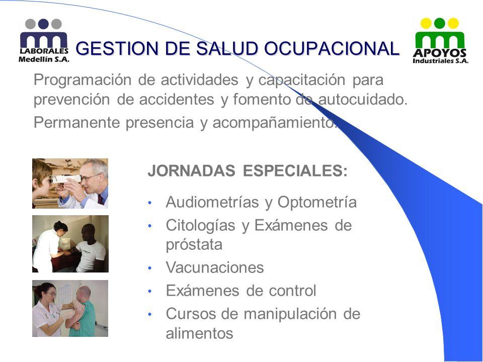 GESTION DE SALUD OCUPACIONAL Programación de actividades y capacitación para prevención de accidentes y fomento de autocuidado.