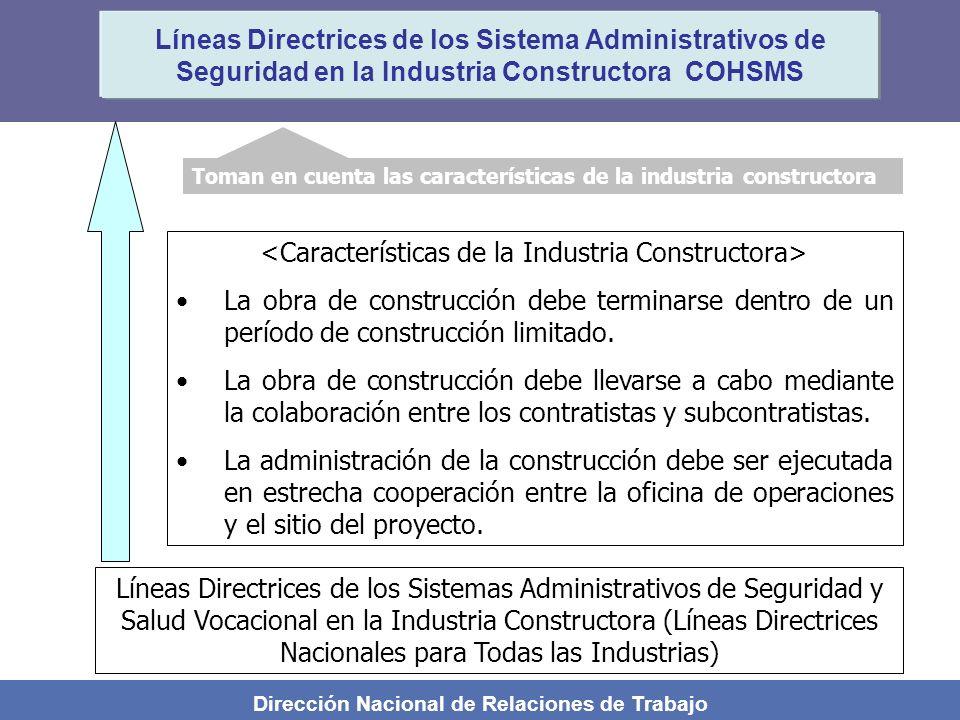 Dirección Nacional de Relaciones de Trabajo Líneas Directrices de los Sistema Administrativos de Seguridad en la Industria Constructora COHSMS Toman e