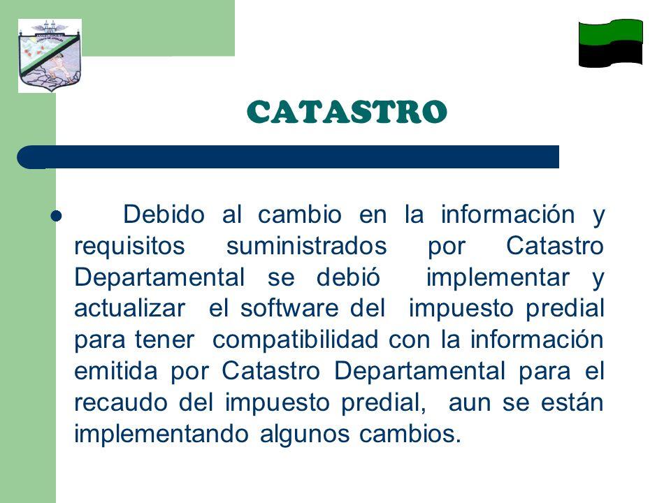 Debido al cambio en la información y requisitos suministrados por Catastro Departamental se debió implementar y actualizar el software del impuesto pr