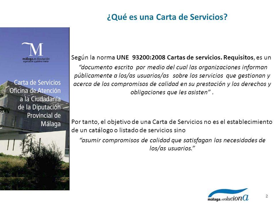 ¿Qué es una Carta de Servicios? Según la norma UNE 93200:2008 Cartas de servicios. Requisitos, es un documento escrito por medio del cual las organiza