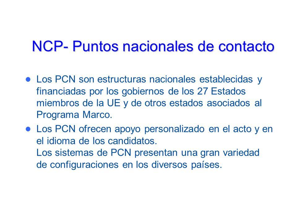 NCP- Puntos nacionales de contacto Los PCN son estructuras nacionales establecidas y financiadas por los gobiernos de los 27 Estados miembros de la UE y de otros estados asociados al Programa Marco.