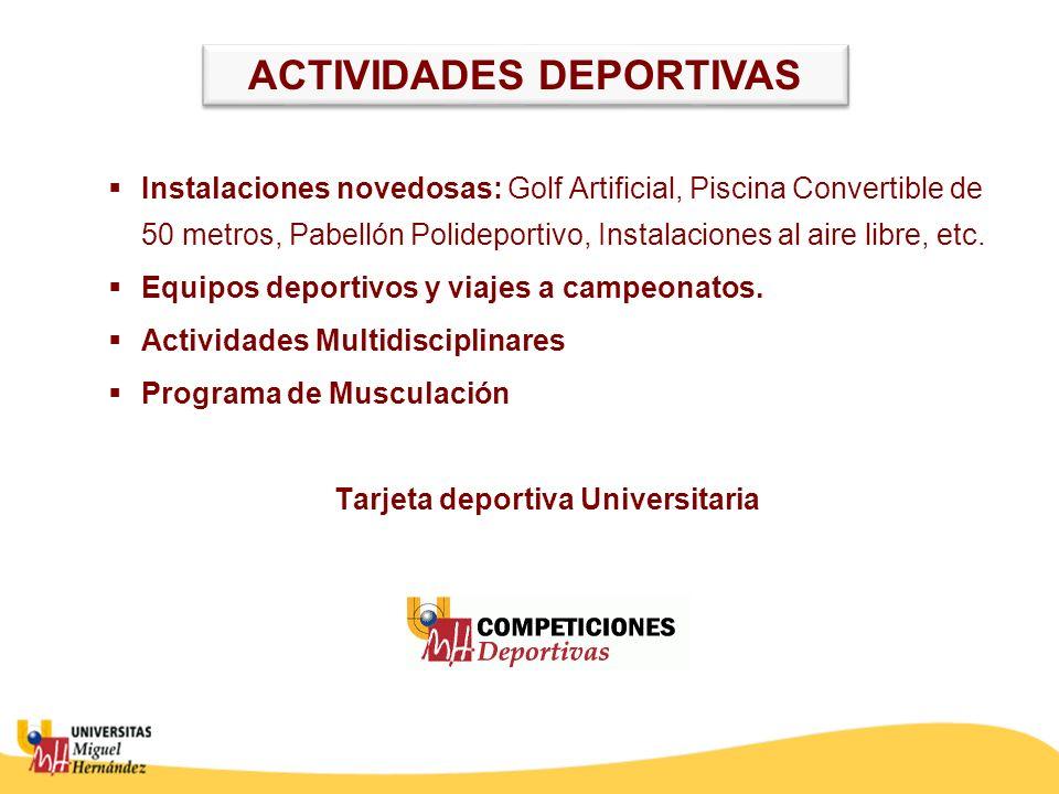 Instalaciones novedosas: Golf Artificial, Piscina Convertible de 50 metros, Pabellón Polideportivo, Instalaciones al aire libre, etc. Equipos deportiv