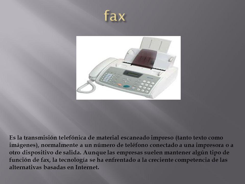 Es la transmisión telefónica de material escaneado impreso (tanto texto como imágenes), normalmente a un número de teléfono conectado a una impresora