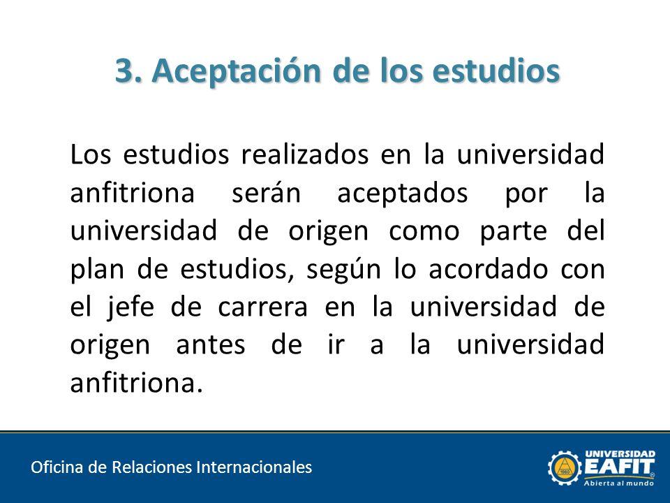 3. Aceptación de los estudios 3.