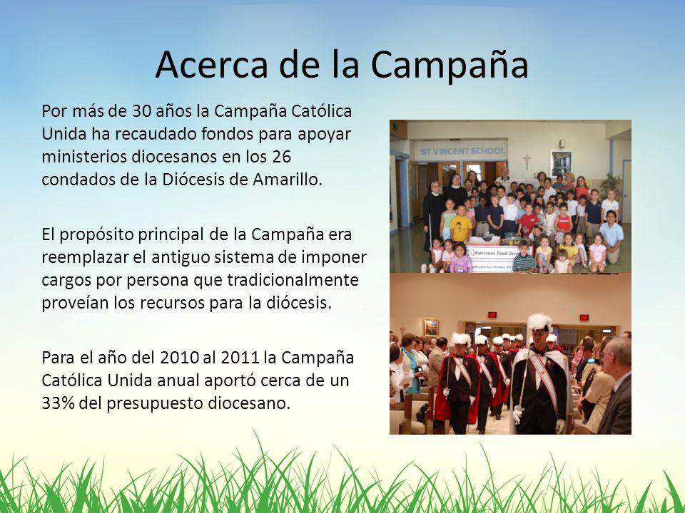 Acerca de la Campaña Por más de 30 años la Campaña Católica Unida ha recaudado fondos para apoyar ministerios diocesanos en los 26 condados de la Dióc