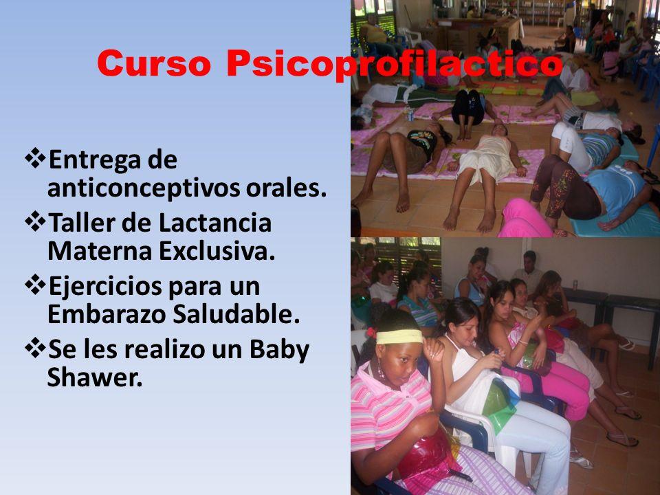 Curso Psicoprofilactico Entrega de anticonceptivos orales. Taller de Lactancia Materna Exclusiva. Ejercicios para un Embarazo Saludable. Se les realiz