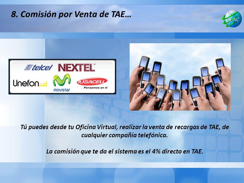 Tú puedes desde tu Oficina Virtual, realizar la venta de recargas de TAE, de cualquier compañía telefónica.