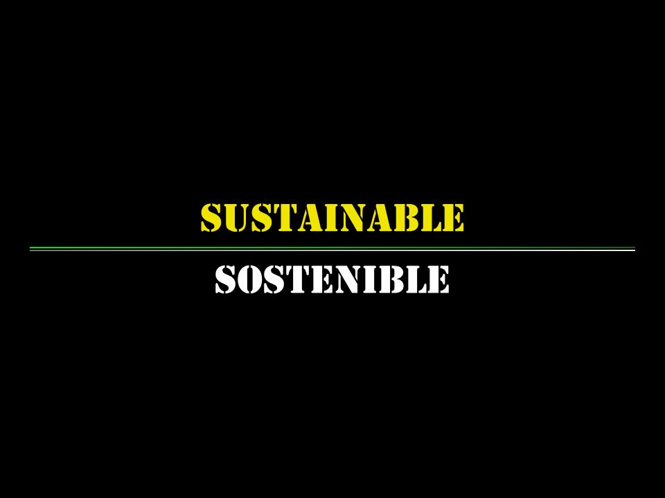 sustainable Sostenible