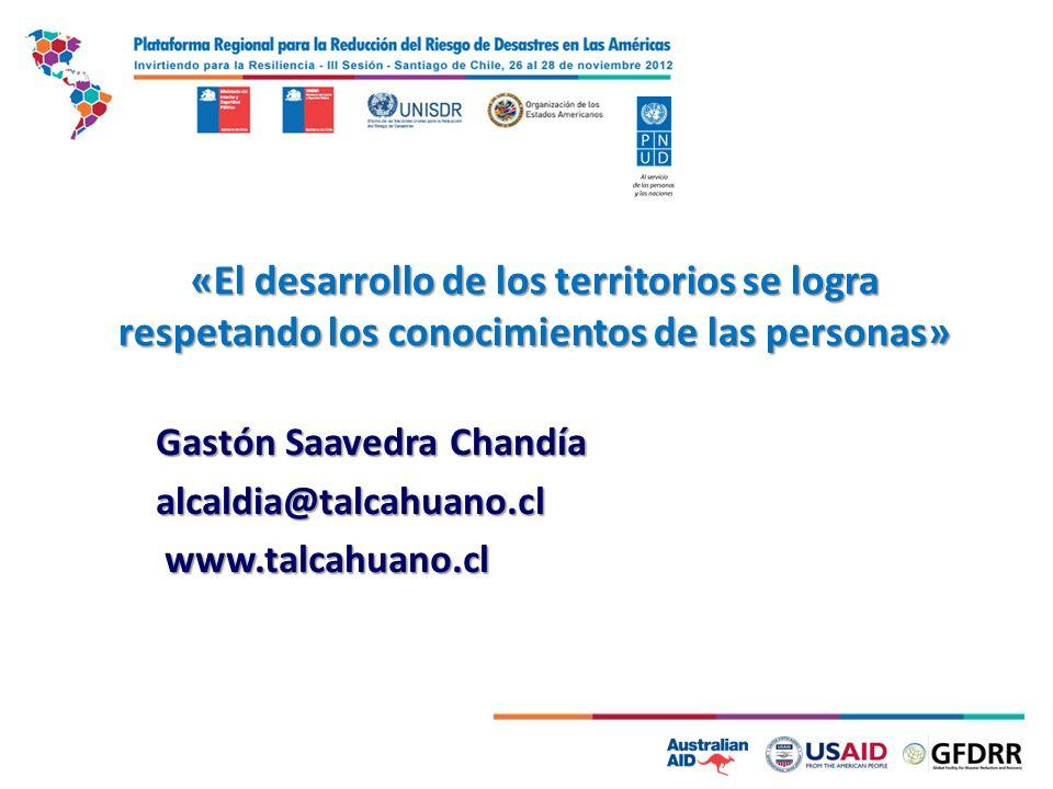 «El desarrollo de los territorios se logra respetando los conocimientos de las personas» Gastón Saavedra Chandía alcaldia@talcahuano.cl www.talcahuano