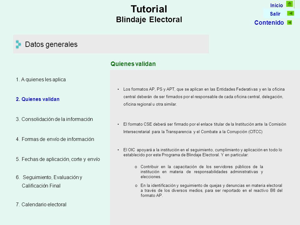 Inicio Salir Tutorial Blindaje Electoral Datos generales 5.