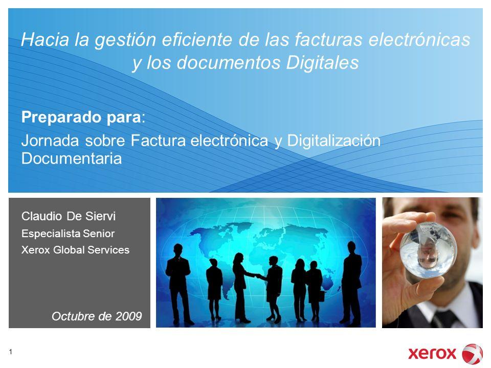 Preparado para: Jornada sobre Factura electrónica y Digitalización Documentaria Hacia la gestión eficiente de las facturas electrónicas y los document