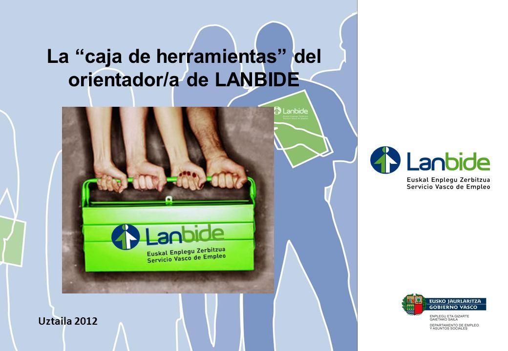 Uztaila 2012 La caja de herramientas del orientador/a de LANBIDE