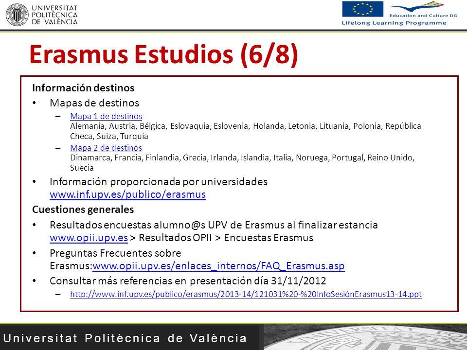 Universitat Politècnica de València Información destinos Mapas de destinos – Mapa 1 de destinos Alemania, Austria, Bélgica, Eslovaquia, Eslovenia, Hol