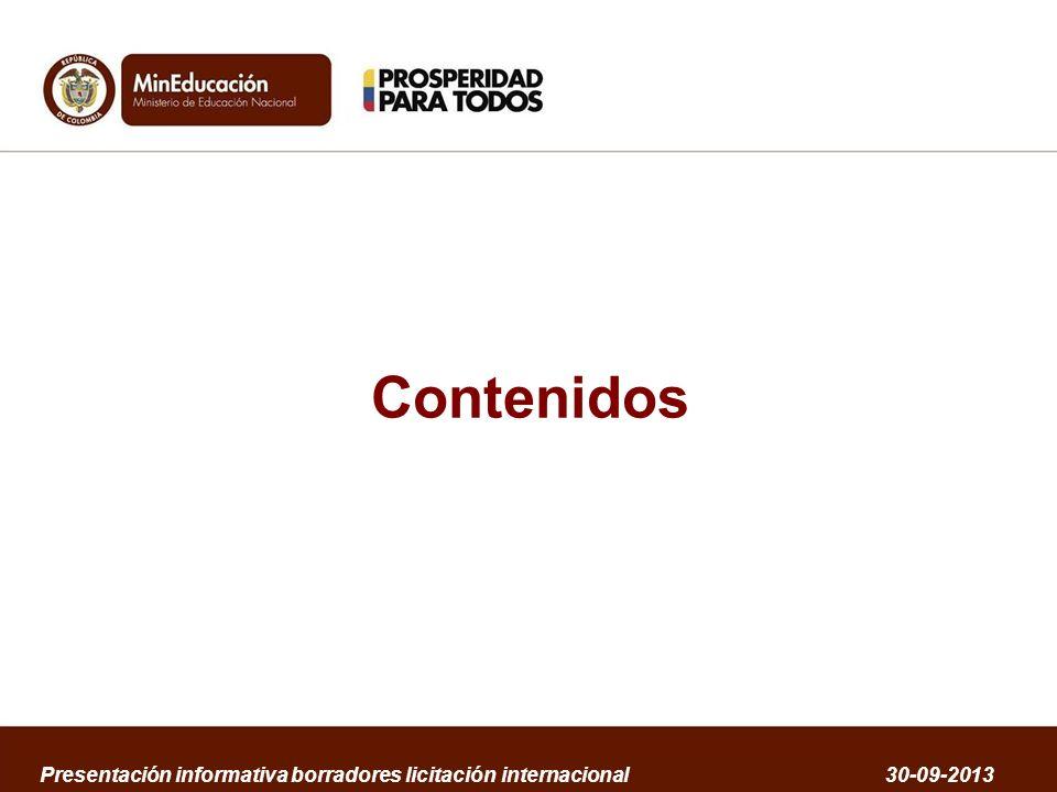 Contenidos Presentación informativa borradores licitación internacional 30-09-2013