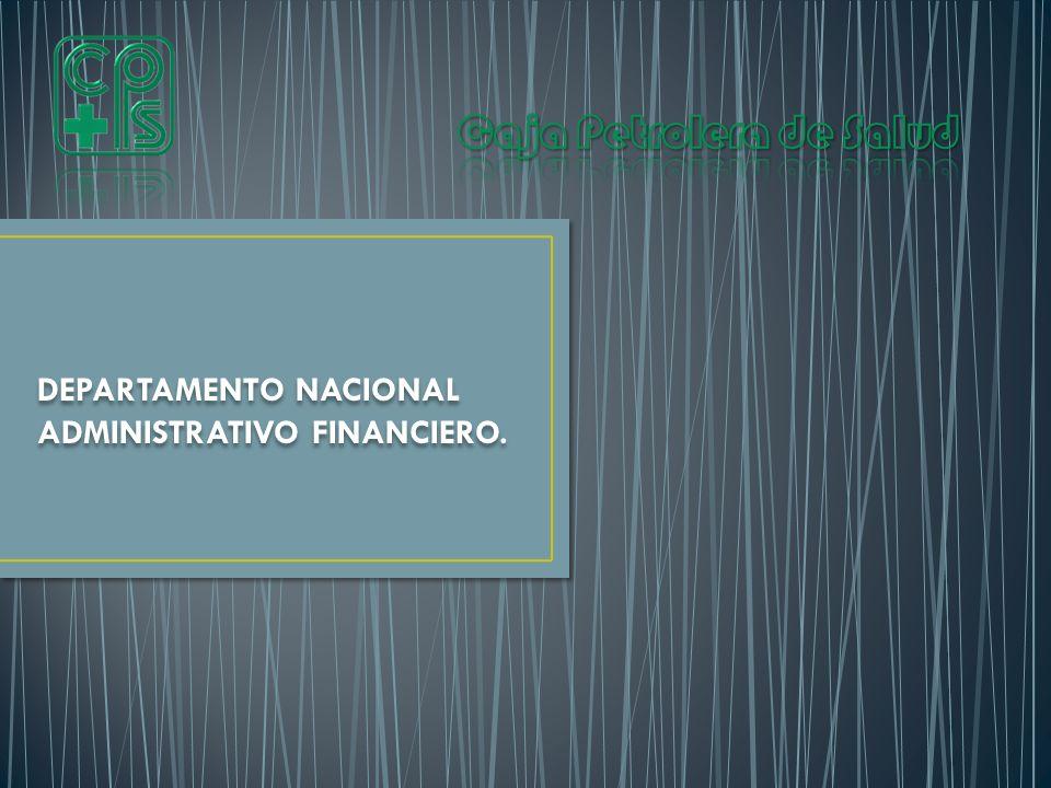 DEPARTAMENTO NACIONAL ADMINISTRATIVO FINANCIERO.