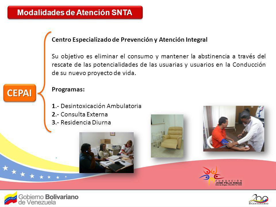 CEPAICEPAI Centro Especializado de Prevención y Atención Integral Su objetivo es eliminar el consumo y mantener la abstinencia a través del rescate de