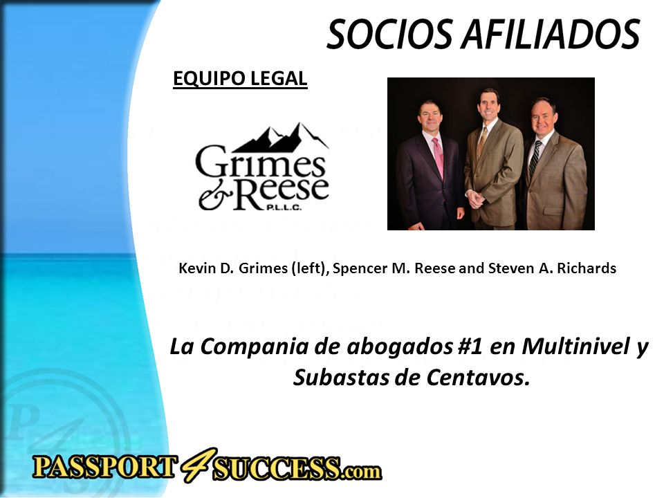 EQUIPO LEGAL Kevin D. Grimes (left), Spencer M. Reese and Steven A.
