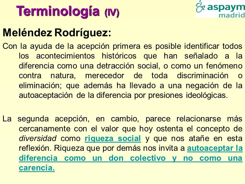 Terminología (IV) Meléndez Rodríguez: Con la ayuda de la acepción primera es posible identificar todos los acontecimientos históricos que han señalado