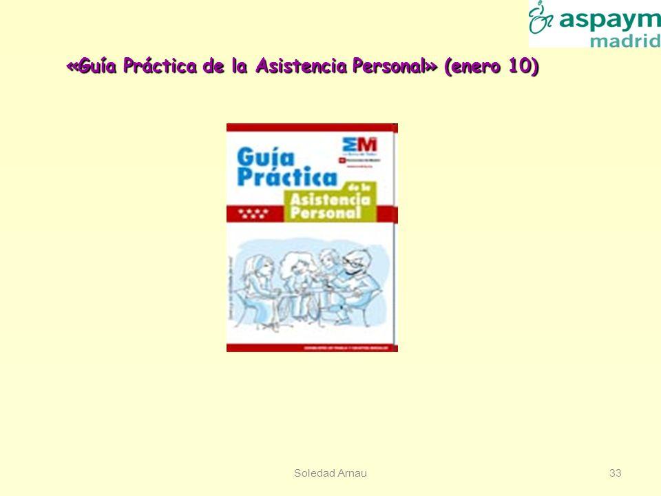 Soledad Arnau33 «Guía Práctica de la Asistencia Personal» (enero 10)