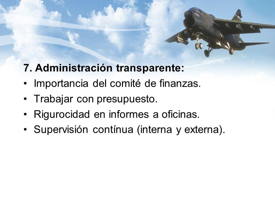 7. Administración transparente: Importancia del comité de finanzas.