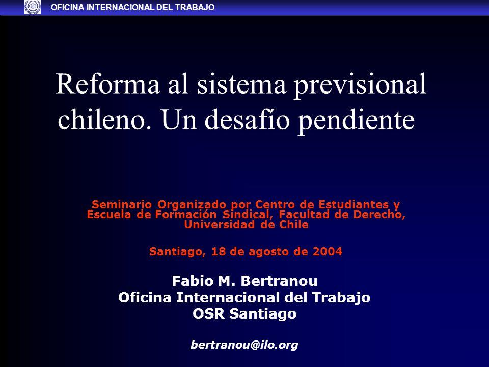 Reforma al sistema previsional chileno. Un desafío pendiente Fabio M.