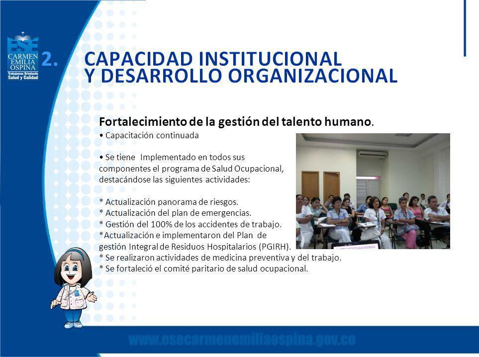 Fortalecimiento de la gestión del talento humano.