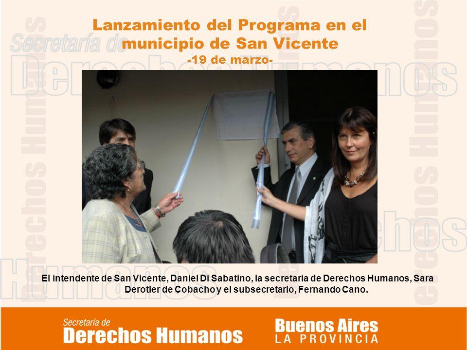 Lanzamiento del Programa en el municipio de San Vicente -19 de marzo- El intendente de San Vicente, Daniel Di Sabatino, la secretaria de Derechos Huma