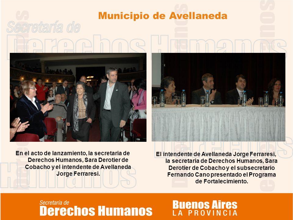 Municipio de Avellaneda En el acto de lanzamiento, la secretaria de Derechos Humanos, Sara Derotier de Cobacho y el intendente de Avellaneda Jorge Fer