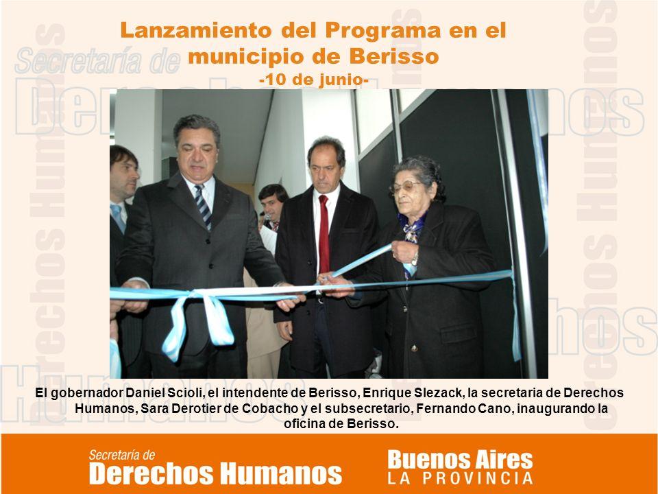 Lanzamiento del Programa en el municipio de Berisso -10 de junio- El gobernador Daniel Scioli, el intendente de Berisso, Enrique Slezack, la secretari