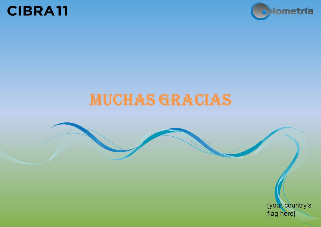 [your countrys flag here] MUCHAS GRACIAS