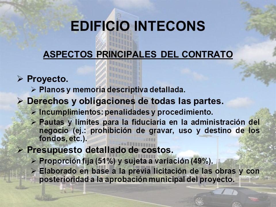 EDIFICIO INTECONS ASPECTOS PRINCIPALES DEL CONTRATO Proyecto.