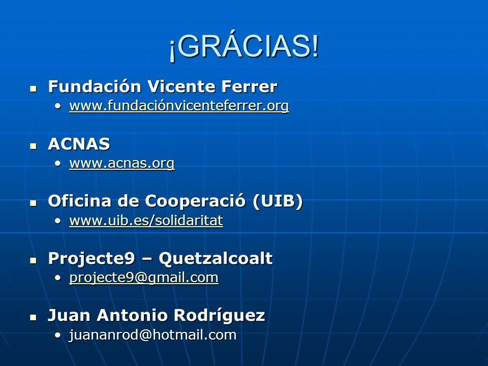 ¡GRÁCIAS! Fundación Vicente Ferrer Fundación Vicente Ferrer www.fundaciónvicenteferrer.orgwww.fundaciónvicenteferrer.orgwww.fundaciónvicenteferrer.org