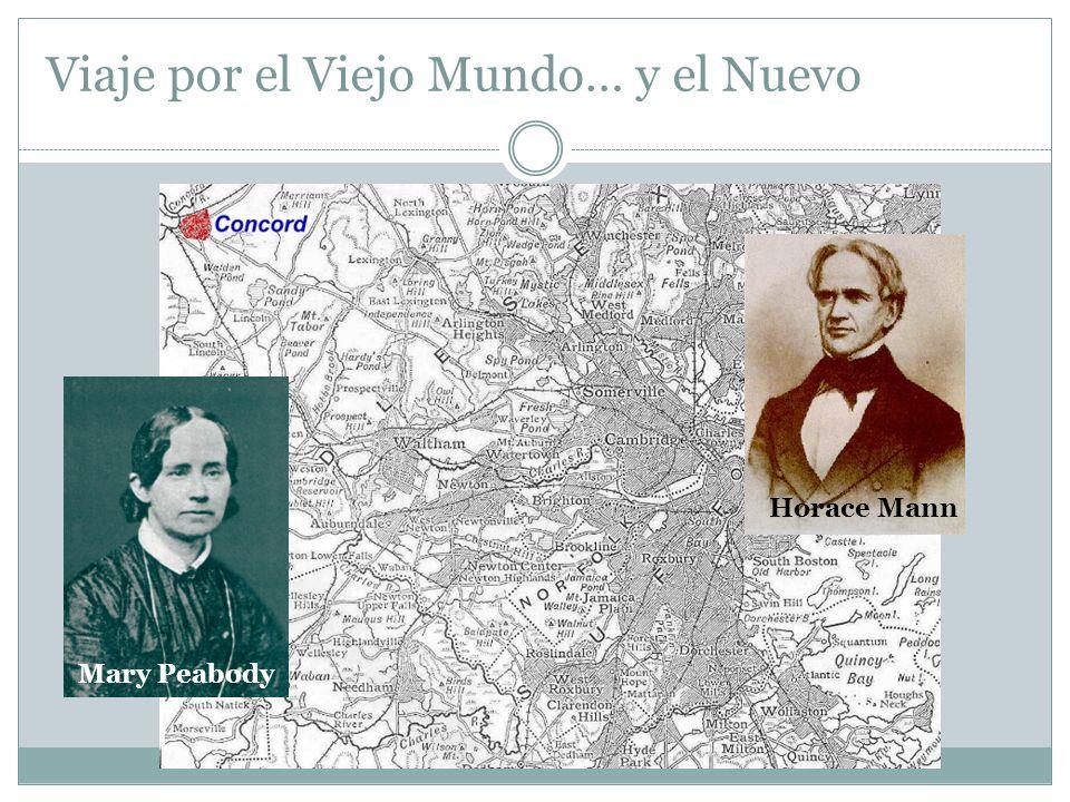 1845 Argelia Europa Viaje por el Viejo Mundo… y el Nuevo Horace Mann Mary Peabody