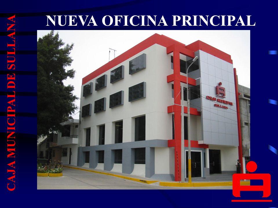 NUEVA OFICINA PRINCIPAL CAJA MUNICIPAL DE SULLANA