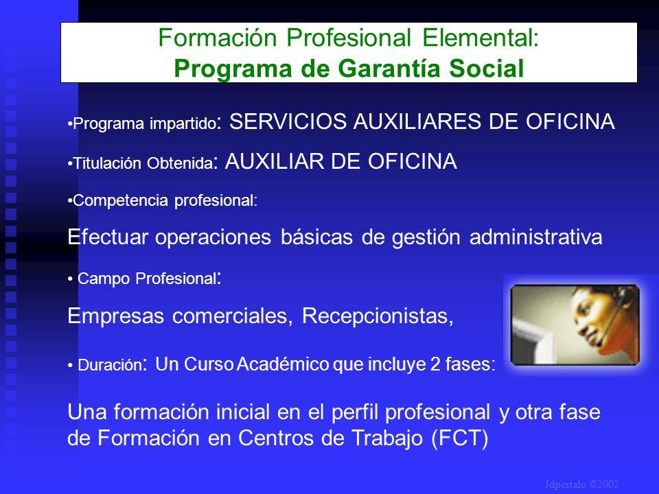 Programa impartido : SERVICIOS AUXILIARES DE OFICINA Titulación Obtenida : AUXILIAR DE OFICINA Competencia profesional: Efectuar operaciones básicas d