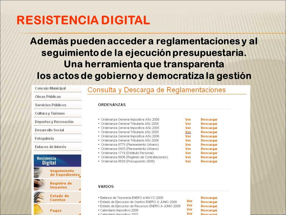Además pueden acceder a reglamentaciones y al seguimiento de la ejecución presupuestaria.