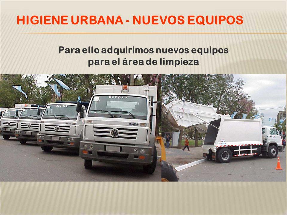 Para ello adquirimos nuevos equipos para el área de limpieza HIGIENE URBANA - NUEVOS EQUIPOS