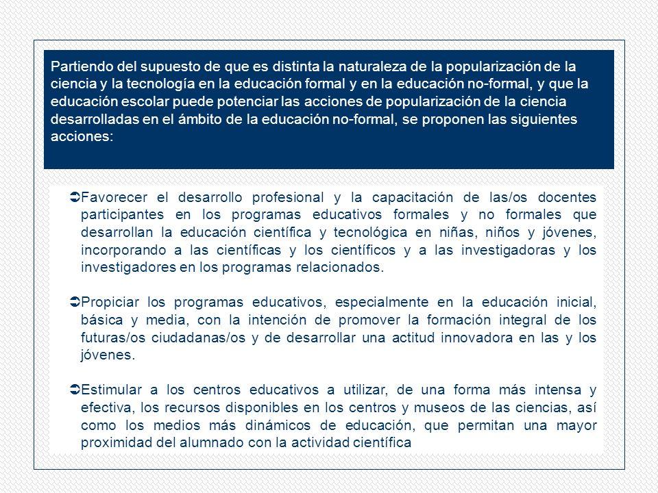 El Taller sobre Popularización de la ciencia y la tecnología, que se realizó en febrero de 2004 en Río de Janeiro es uno de los componentes del Proyecto de Cooperación Hemisférica y Desarrollo de Política Científica y Tecnológica, puesto en ejecución por la Oficina de Ciencia y Tecnología (OCyT) de la Organización de los Estados Americanos (OEA).